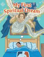 My First Spiritual Dream