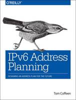 IPv6 Address Planning: Designing an...