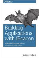 Building Applications with iBeacon:...