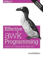 Effective awk Programming: Universal...