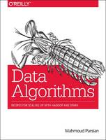 Data Algorithms: Recipes for Scaling...