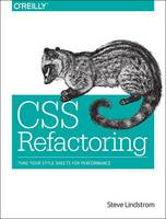 CSS Refactoring: Architect Your...