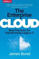 The Enterprise Cloud: Lessons Learned