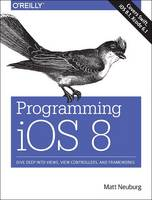 Programming iOS 8: Dive Deep into...