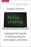 Hello, Startup: A Programmer's Guide...