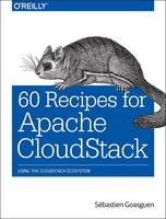 60 Recipes for Apache CloudStack:...