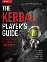 The Kerbal Player's Guide: The ...