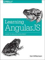 Learning AngularJS: A Guide to...