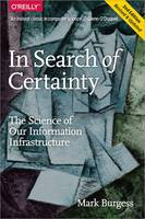 In Search of Certainty: The Science ...