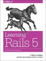 Learning Rails 5: Rails from the...