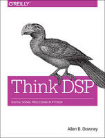 Think DSP: Digital Signal Processing...