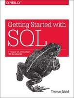 Getting Started with SQL: A Hands-on...