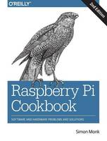 Raspberry Pi Cookbook: Software and...