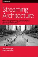 Streaming Architecture: New Designs...