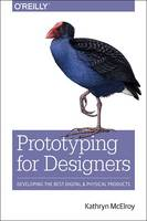 Prototyping for Designers: Developing...