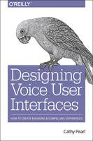 Designing Voice User Interfaces:...