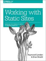 Working with Static Sites: Bringing...