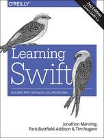 Learning Swift: Building Apps for...
