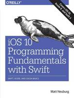 iOS 10 Programming Fundamentals with...