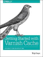 Getting Started with Varnish Cache:...