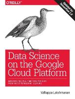 Data Science on the Google Cloud...