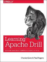Learning Apache Drill: Query and...