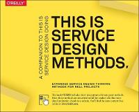 This Is Service Design Methods: A...