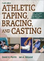 Athletic Taping, Bracing, and ...