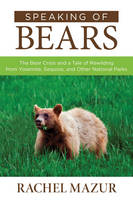 Speaking of Bears: The Bear Crisis ...