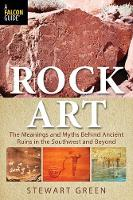 Rock Art: The Meanings and Myths...