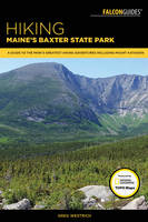 Hiking Maine's Baxter State Park: A...