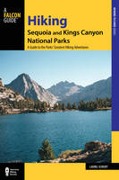 Hiking Sequoia and Kings Canyon...