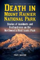 Death in Mount Rainier National Park:...