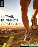 The Trail Runner's Companion: A...