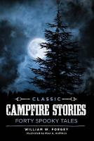 Classic Campfire Stories: Forty ...