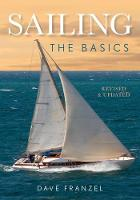 Sailing: The Basics: The Book That ...