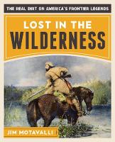 Lost in the Wilderness: The Real Dirt...