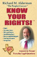 Know Your Rights!: Answers to Texans'...