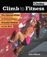 Climb to Fitness: The Ultimate Guide...