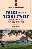 Tales with a Texas Twist: Original...