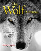 Wolf Almanac: A Celebration of Wolves...