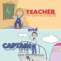Teacher and Captain: I can be a Teacher