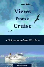 Views from a Cruise: Solo Around the...
