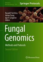 Fungal Genomics: Methods and Protocols