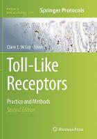 Toll-Like Receptors: Practice and...