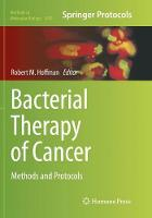 Bacterial Therapy of Cancer: Methods...
