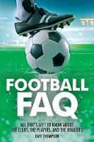 Football FAQ: All That's Left to Know...