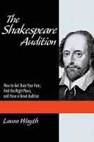 The Shakespeare Audition: How to Get...