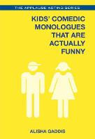 Kids' Comedic Monologues That are...