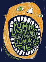 Nothing Untoward: Stories from the...